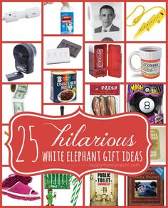 25 Hilarious White Elephant Gift Ideas. These are so funny!