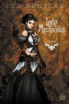 Lady Mechanika Ad - Art by Joe Benitez & Peter Steigerwald Steampunk Kunst, Steampunk Book, Steampunk Artwork, Steampunk Fashion, Steampunk Cards, Steampunk Images, Lady Mechanika, Cyberpunk, Comic Books Art