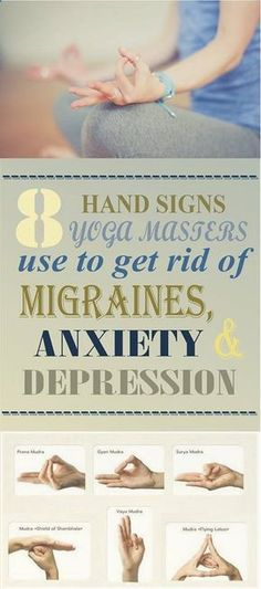 Do you know What Yoga Masters Do To Get Rid Of Migraines, Anxiety, And Depression - Find out the Hand Signs They Use in This Great Article !!