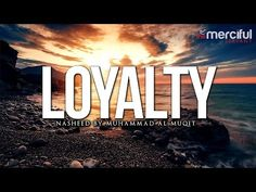 Loyalty Nasheed by Muhammad al Muqit Quran Recitation, Famous Singers, Go Fund Me, Video Footage, Muhammad, Loyalty, Music Songs, Islam, Youtube