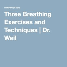These three breathing exercises are designed to energize or alternatively relax the body and mind. See Dr. Weil's three breathing techniques here. Relaxation Techniques, Breathing Techniques, Meditation Techniques, Get Healthy, Healthy Habits, Anxiety Attacks Symptoms, Relaxation Exercises, Natural Health Tips, Hip Workout