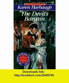 The Devils Bargain (Signet Regency Romances) (9780451183187) Karen Harbaugh , ISBN-10: 0451183185  , ISBN-13: 978-0451183187 ,  , tutorials , pdf , ebook , torrent , downloads , rapidshare , filesonic , hotfile , megaupload , fileserve