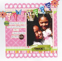Sisters Banner Scrapbook Layout - me & my BIG ideas