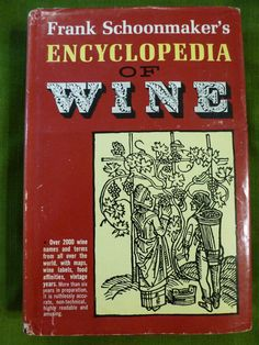 Encyclopedia of Wine by Frank Schoonmaker- 1960's Reference Book including Maps, Vintage Wine Book on Etsy, $15.50
