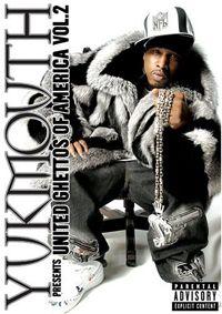 "Yukmouth presents ""United Ghettos of America"" DVDRip AVI XVID"