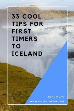 33 Tips for First Timers to Iceland | Up Up and a Bear See even more at the photo