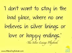 No movie explained mental health better than Silver Linings Playbook #Quote #SilverLinings #Love