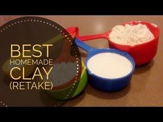 Best Homemade Clay Recipe (Retake) - YouTube