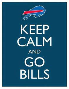 Keep Calm and Go Bills - Picture - Wall Hanging - Buffalo Football NFL Blue. Buffalo Bills Logo, Buffalo Bills Football, Football Team, Football Humor, Football Season, Nfl Flag, Buffalo New York, All I Ever Wanted, Keep Calm