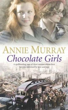 Chocolate Girls: A spellbinding saga of three very different women whose lives become entwined by war and their work at Cadbury's chocolate factory in Bournville – and their love for a child. Books And Tea, I Love Books, Book Club Books, Great Books, Book Lists, Book 1, Books To Read, Reading Books, Reading Lists