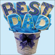 Dad loves cookies - FOR THE BEST DAD: Father's Day Cookie Bouquet