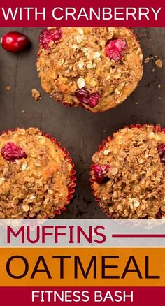 Cranberry Oatmeal muffins with dried or fresh cranberries for a healthy breakfast. Easy cranberry muffins with oats to start your day with nutrients and fiber. Cranberry Muffins, Cranberry Recipes, Healthy Breakfast Muffins, Breakfast Recipes, Breakfast Ideas, Protein Muffins, Dessert Recipes, Desserts, Low Carb Oatmeal