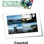 Short Walks in Auckland: Coastal part one. Second book in a series of guides for walkers