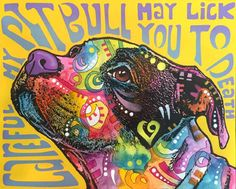 Careful Pitbull may lick you to death Online Pet Supplies, Dog Supplies, Animals And Pets, Cute Animals, Alpha Dog, Pit Bull Love, Pitbull Terrier, Dog Accessories, Dog Art