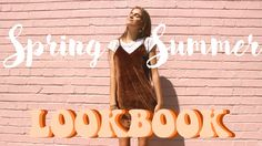 SPRING/ SUMMER LOOKBOOK || FREYAHALEY