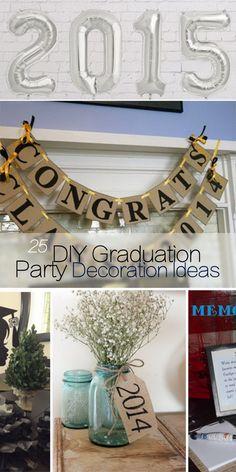 DIY Graduation Party Decoration Ideas!