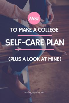 Self care is something that most college students put on the back burner, but I'm here to help you with that. Here, you can read about ways to create a plan