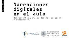 Narración Digital en el Aula: herramientas para su creación, diseño y…