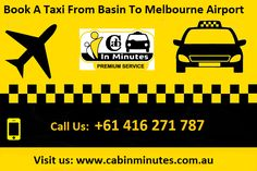 book-taxi-online How To Book A Good Taxi Service From Basin To Melbourne Airport cabinminutes