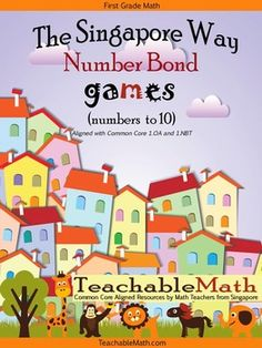 **TeachableMath.com*******This free ONE product is a PREVIEW of our Singapore Math in Focus 1st Grade Games for Addition and Subtraction to 10 ************ The FULL pack has 53 pages, 7 Games and Activities. Please click here for the FULL product.http://www.teacherspayteachers.com/Product/Singapore-Math-in-Focus-1st-Grade-Games-for-Addition-and-Subtraction-to-10-1422683**Details for FULL pack**This game and activity set can be used as a stand-alone product, or as a supplement to the…