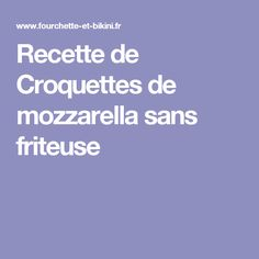 Recette de Croquettes de mozzarella sans friteuse