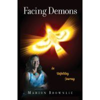 Listen in to the Inez Bracy Living Smart Well show. Help yourself and Marion by reading this Facing Demons. Spiritual Awareness, Spiritual Path, Self Discovery, Love And Light, Nonfiction Books, Helping Others, Book Review, This Book, Spirituality