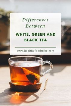 Differences Between White, Green and Black Tea- A simple guide into the differences between white tea, green tea, black tea and oolong tea and the health benefits they each offer. Source by cupandleaf - Best Teas For Health, Losing Belly Fat Diet, Lose Belly, Best Tea Brands, Green Tea Drinks, Green Teas, Best Matcha Tea, Best Herbal Tea, Herbal Teas