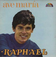 Raphael - Ave María