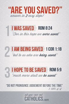 """3-Part Catholic response to the question: """"Are you saved?"""""""