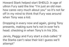 But Fury couldn't be there too often and Tony ends up forgetting him