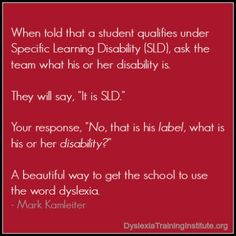 A great way to get the school to use the word dyslexia.