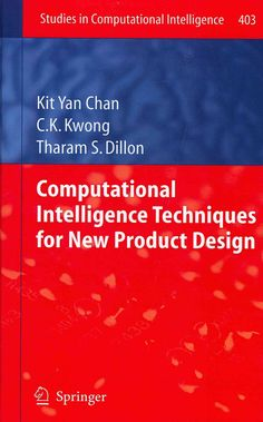 Computational Intelligence Techniques for New Product Design: Proceedings of the 2nd International Workshop, Cima...