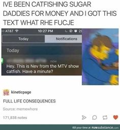 Ahahahahaha you have it coming. Also don't send people money like that - Funny Troll & Memes 2019 Really Funny, Funny Cute, The Funny, Hilarious, Funny Tumblr Posts, My Tumblr, Memes Supongamos, Movie Memes, Stupid Funny Memes