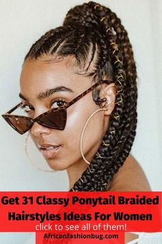 See 31 collection of the latest classy ponytail braided hairstyles for black women trending on the web. #ponytailbraids #braidedhairstyles Box Braids Hairstyles, Braided Ponytail Hairstyles, Braided Hairstyles For Black Women, Braided Hairstyles For Wedding, 1930s Hairstyles, Black Hairstyle, Hair Updo, Popular Hairstyles, Hairstyle Ideas
