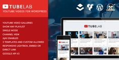 Tubelab - YouTube plugin for WordPress by MaGeekLab      Show playlists, channels and single videos from YouTube, customize the look with custom templates and different display modes. Includes lightbox, embed and direct link to YouTubeDisplay channels, lists & single videos F