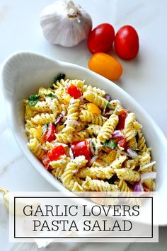 Garlic Lovers Pasta Salad | www.firsthomelovelife.com