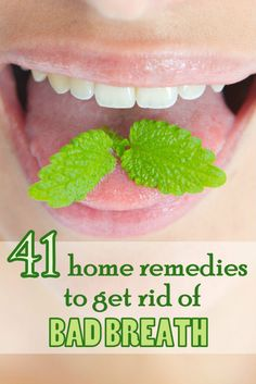 Does your breath stink? Try these amazing home remedies to get rid of bad breath!