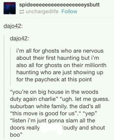 Every house-ghost story in a nutshell!