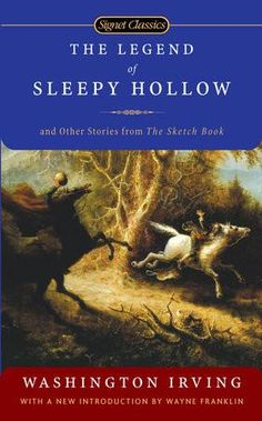 "by Washington Irving ISBN: 9780451530127 Sage, storyteller, and wit, Washington Irving created such staples of American fiction as the stories ""Rip Van Winkle"" and ""The Legend of Sleepy Hollow."" He ea"