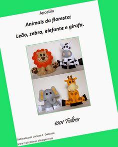 1001 Feltros: Apostila e moldes: animais da floresta e da fazend...