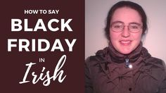 How to say Black Friday in Irish Gaelic