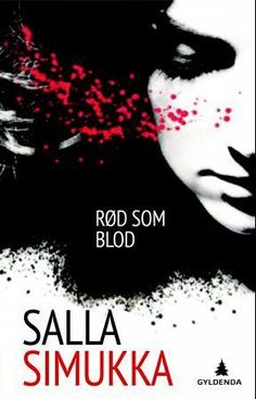 """""""Rød som blod"""" av Salla Simukka"""