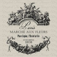 French Paris Flower Market Script Printable by DigitalThings French Images, Images Vintage, Shabby Vintage, French Vintage, Shabby Chic, French Typography, French Logo, French Script, Typography Quotes