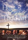 Bill and Gloria Gaither and Their Homecoming Friends: How Great Thou Art [Amaray Case] [DVD] [English]