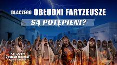 """Film ewangelia """"Miasto zostanie zburzone"""" Klip filmowy (2) – Dlaczego obłudni faryzeusze są potępieni? #Bóg #Jezus #JezusChrystus #PanJezus #PismoŚwięte #Zbawiciel  #ModlitwadoBoga #Krzyż #Chrześcijaństwo  #Filmchrześcijański  #Filfamilijny #Filmychrześcijańskiefamilijne #Wcielenia #filmyobogu #NajlepszefilmyoBogu #Faryzeuszy #KościółBogaWszechmogącego #BógWszechmogący #Błyskawicazewschodu Christian Music Videos, Christian Movies, Films Chrétiens, Hypocrite, Film Trailer, Bible Society, Padre Celestial, Tagalog, Kirchen"""