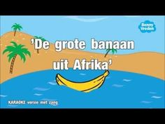 De grote banaan uit Afrika (karaoke met zang) - YouTube Birthday Songs, Music School, Karaoke, Afrikaans, Sierra Leone, Safari, Africa, Fruit, Youtube