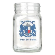 Shed End Dallas Mason Jar - mason jars gifts ideas presents