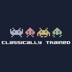 """Classically Trained - 80s Video Games"" T-Shirts & Hoodies by DetourShirts 