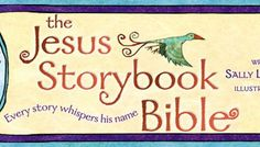 Creating a 1-Year Curriculum With the  Jesus Storybook Bible
