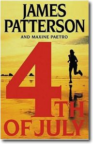 4th of July by James Patterson & Maxine Paetro